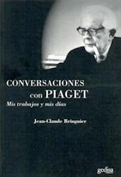 Papel Conversaciones Con Piaget Mis Trabajos Y Mis