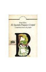 Papel EL APARATO PSIQUICO GRUPAL CONSTRUCCIONES DE GRUPO