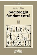 Papel SOCIOLOGIA FUNDAMENTAL (COLECCION SOCIOLOGIA)