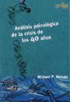Libro Analisis Psicologico De La Crisis De Los 40 Años