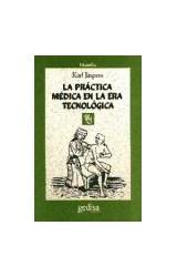 Papel LA PRACTICA MEDICA EN LA ERA TECNOLOGICA