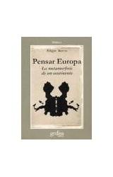 Papel PENSAR EUROPA (LAS METAMORFOSIS DE EUROPA)