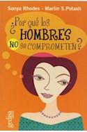 Papel POR QUE LOS HOMBRES NO SE COMPROMETEN (PSICOLOGIA) (GEDISA 0505)