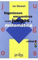 Papel INGENIOSOS ENCUENTROS ENTRE JUEGOS Y MATEMATICA (EXPERT  OS JUEGOS EDUCATIVOS)