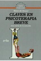 Papel CLAVES EN PSICOTERAPIA BREVE-UNA TEORIA DE LA SOLUCION