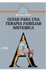 Papel GUIAS PARA UNA TERAPIA FAMILIAR SISTEMICA