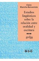 Papel ESTUDIOS LINGUISTICOS SOBRE LA RELACION ENTRE ORALIDAD Y ESC