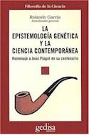 Papel EPISTEMOLOGIA GENETICA Y LA CIENCIA CONTEMPORANEA, LA
