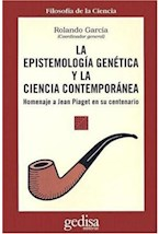 Papel EPISTEMOLOGIA GENETICA Y LA CIENCIA CONTEMPORANEA