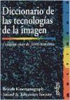 Libro Diccionario De Las Tecnologias De La Imagen