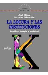 Papel LOCURA Y LAS INSTITUCIONES : FAMILIAS, TERAPIA Y SOCIEDAD, L