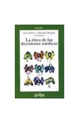 Papel LA ETICA DE LAS DESICIONES MEDICAS