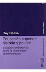 Papel EDUCACION SUPERIOR: HUSTORIA Y POLITICA