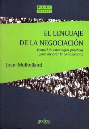 Papel Lenguaje De La Negociacion, El. Manual De Estrategias Practi