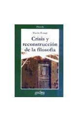 Papel CRISIS Y RECONSTRUCCION DE LA FILOSOFIA