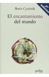 Papel EL ENCANTAMIENTO DEL MUNDO