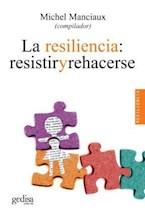 Papel LA RESILIENCIA: RESISTIR Y REHACERSE