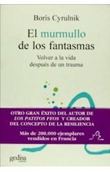 Papel MURMULLO DE LOS FANTASMAS, EL. VOLVER A LA VIDA DESPUES DE U