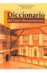 Papel DICCIONARIO DEL TEATRO IBEROAMERICANO