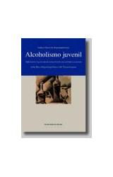 Papel ALCOHOLISMO JUVENIL. REFLEXIONES Y SUGERENCI