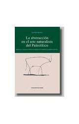Papel La abstracción en el arte naturalista del Paleolítico