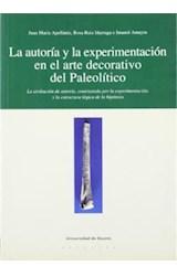 Papel La autoría y la experimentación en el arte decorativo del Paleolítico