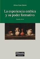 Papel La Experiencia Estética Y Su Poder Formativo