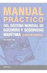 Papel Manual práctico del sistema mundial de socorro y seguridad marítima (SMSSM/GMDSS)