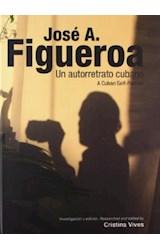 Papel JOSE A. FIGUEROA UN AUTORRETRATO CUBANO