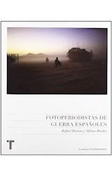 Papel FOTOPERIODISTAS DE GUERRA ESPAÑOLES