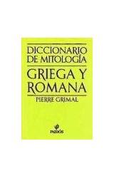 Papel DICCIONARIO DE MITOLOGIA GRIEGA Y ROMANA (EN RUSTICA)