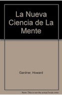 Papel NUEVA CIENCIA DE LA MENTE (COGNICION Y DESARROLLO HUMANO 16015)