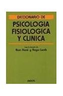 Papel DICCIONARIO DE PSICOLOGIA FISIOLOGICA Y CLINICA (LEXICON 43005)