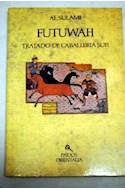 Papel FUTUWAH TRATADO DE CABALLERIA SUFI (ORIENTALIA 42027)