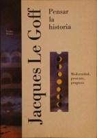 Papel Pensar La Historia (Modernidad, Presente, Progreso)