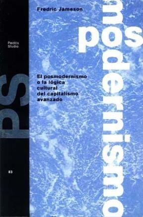Papel Posmodernismo O La Logica Cultural Del Capitalismo Avanzado,