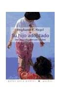 Papel SU HIJO ADOPTADO UNA GUIA EDUCATIVA PARA PADRES (GUIA PARA PADRES 56035)