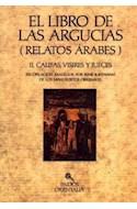 Papel LIBRO DE LAS ARGUCIAS RELATOS ARABES II CALIFAS VISIRES  Y JUECES (ORIENTALIA 42034)