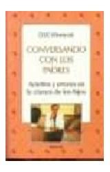 Papel CONVERSANDO CON LOS PADRES-ACIERTOS Y ERRORES EN LA CRIANZA