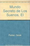 Papel MUNDO SECRETO DE LOS SUEÑOS (DIVULGACION 39100)