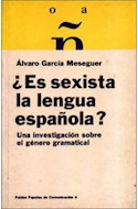Papel ES SEXISTA LA LENGUA ESPAÑOLA (PAPELES DE COMUNICACION 55004)