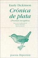 Papel CRONICA DE PLATA (POEMAS ESCOGIDOS)