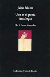 Libro Uno Es El Poeta  Antologia