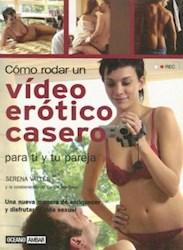 Papel Como Rodar Un Video Erotico Casero