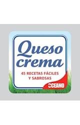 Papel QUESO CREMA 45 RECETAS FACILES Y SABROSAS