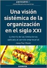 Papel Vision Sistemica De La Organizacion, Una