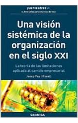 Papel UNA VISION SISTEMICA DE LA ORGANIZACION EN EL SIGLO XXI