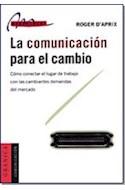 Papel COMUNICACION PARA EL CAMBIO COMO CONECTAR EL LUGAR DE TRABAJO CON LAS CAMBIANTES DEMANDAS DEL...