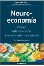 Papel NEURO-ECONOMIA BREVE INTRODUCCION A UNA NOVISIMA CIENCIA