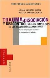 Papel TRAUMA, DISOCIACION Y DESCONTROL DE LOS IMPULSOS EN LOS TRAS